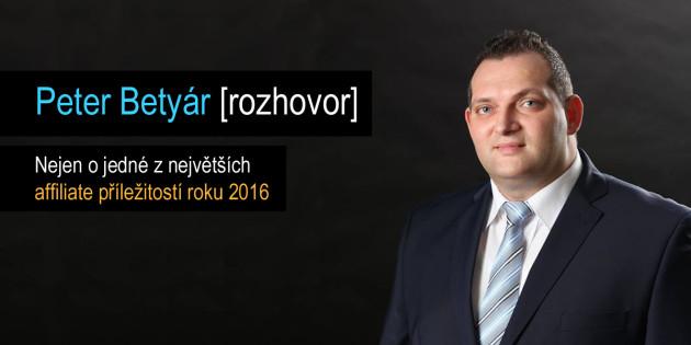 Peter-Betyar-rozhovor-o-jedne-z-nejvetsich-affiliate-prilezitosti-roku-2016