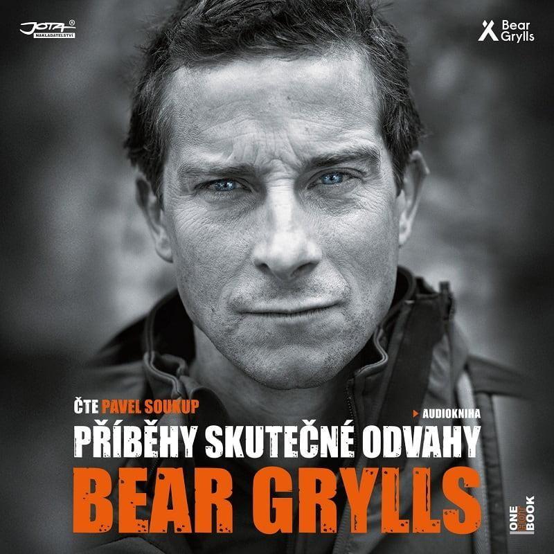 Audiokniha Příběhy skutečné odvahy Bear Grylls